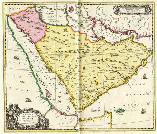 Esse mapa de Schenk, Valck e Janssonius, feito no século 17, mostra a Arabia Felix (em amarelo), tendo ao norte a Arábia Pétrea (rosa) e a Arábia Deserta (branca). A Arábia só se unificou com as fronteiras atuais depois da Primeira Guerra Mundial.