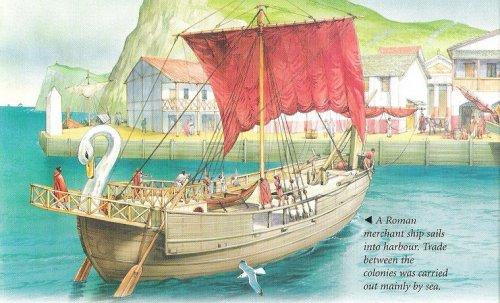 Barco mercante romano. A legenda em inglês diz: Uma barco mercante romano chega a um porto. O comércio entre as colônias era feito principalmente por mar. Ilustração moderna, autor desconhecido.