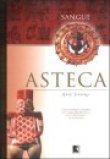 Capa do livro: Sangue Asteca