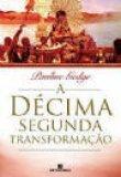 Capa do livro: A Décima Segunda Transformação