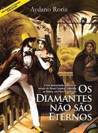 Capa do livro: Os Diamantes não são eternos