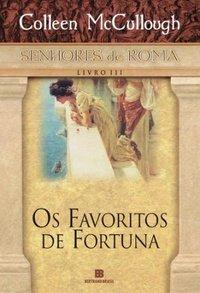 Capa do livro: Os Favoritos de Fortuna