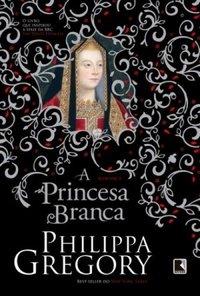 Capa do livro: A Princesa Branca