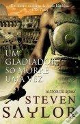 Capa do livro: Um gladiador só morre uma vez