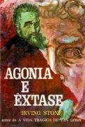 Capa do livro: Agonia e Êxtase