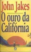 Capa do livro: O Ouro da Califórnia