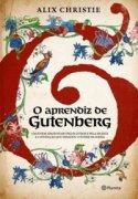 Capa do livro: O Aprendiz de Gutenberg