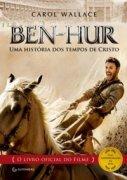 Capa do livro: Ben-Hur - Uma história dos tempos de Cristo