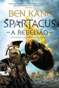 Capa do livro: Spartacus, A Rebelião
