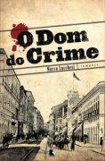 Capa do livro: O Dom do Crime
