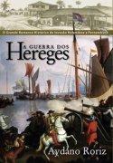 Capa do livro: A Guerra dos Hereges