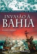 Capa do livro: Invasão à Bahia