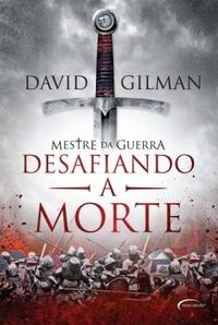 Capa do livro: Desafiando a Morte