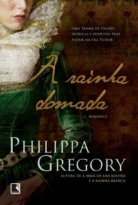 Capa do livro: A Rainha Domada
