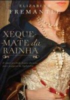 Capa do livro: Xeque-Mate Da Rainha