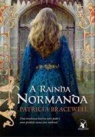 Capa do livro: A Rainha Normanda