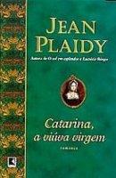 Capa do livro: Catarina, a Viúva Virgem
