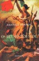 Capa do livro: Os Deuses Têm Sede