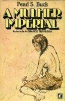 Capa do livro: A Mulher Imperial