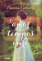 Capa do livro: O amor nos tempos do ouro