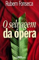 Capa do livro: O Selvagem da Ópera