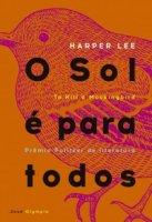 Capa do livro: O Sol é Para Todos