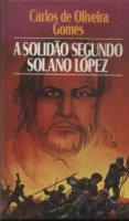 Capa do livro: A Solidão segundo Solano López