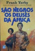 Capa do livro: São Negros os Deuses da África
