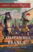 Capa do livro: A Companhia Branca