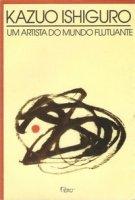 Capa do livro: Um Artista do Mundo Flutuante