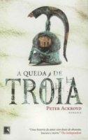 Capa do livro: A queda de Tróia