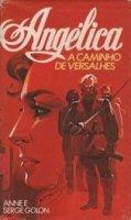 Capa do livro: Angélica, A Caminho de Versalhes