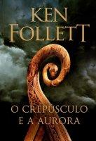Capa do livro: O crepúsculo e a aurora