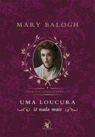 Capa do livro: Uma Loucura e Nada Mais