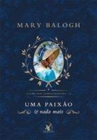 Capa do livro: Uma Paixão e Nada Mais