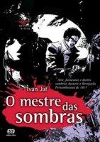 Capa do livro: O Mestre das Sombras
