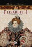 Capa do livro: Elizabeth I – o anoitecer de um reinado