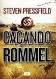 Capa do livro: Caçando Rommel