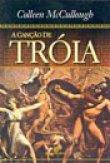 Capa do livro: A Canção de Tróia