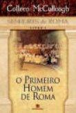 Capa do livro: O Primeiro Homem de Roma