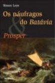 Capa do livro: Os Naúfragos do Batávia & Proper