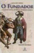 Capa do livro: O Fundador – A Fascinante História do Primeiro Governador do Brasil