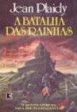 Capa do livro: A Batalha das Rainhas