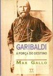 Capa do livro: Garibaldi - A Força do Destino