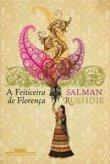 Capa do livro: A Feiticeira de Florença