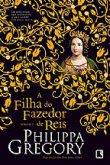 Capa do livro: A filha do Fazedor de reis