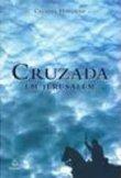 Capa do livro: Cruzada em Jerusalém