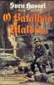 Capa do livro: O Batalhão Maldito