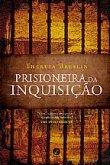 Capa do livro: Prisioneira da inquisição