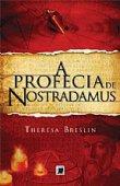 Capa do livro: A profecia de Nostradamus